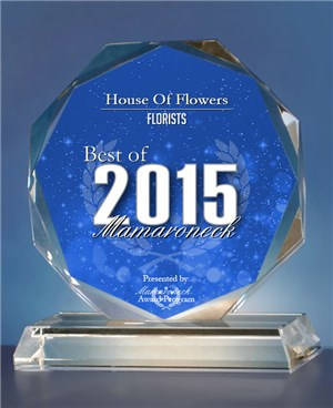 House Of Flowers Receives 2015 Best of Mamaroneck Award